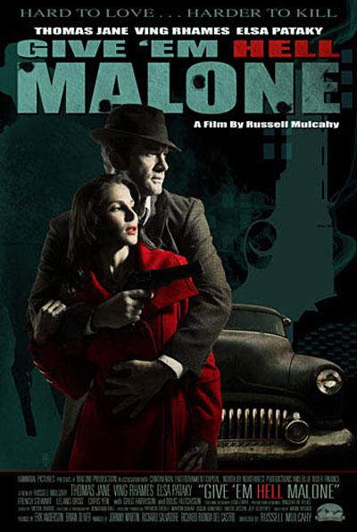 Отправь его в ад, Мэлоун / Give 'em Hell, Malone (2009/HDRip)