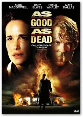 Хорoш настолько, насколько мертв / Аs Good as Dead (2010) HDRip